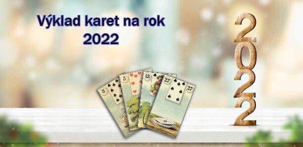 výklad karet na rok 2022